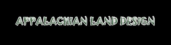 Appalachian Land Design
